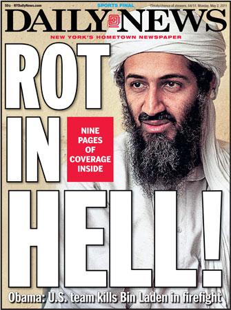 Osama in Laden is irrelevant. Osama Bin Laden Is Dead