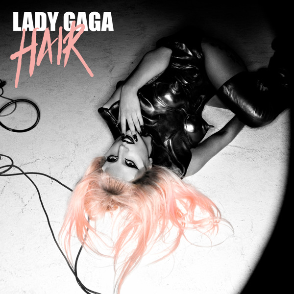 album lady gaga hair single. Lady Gaga has released a