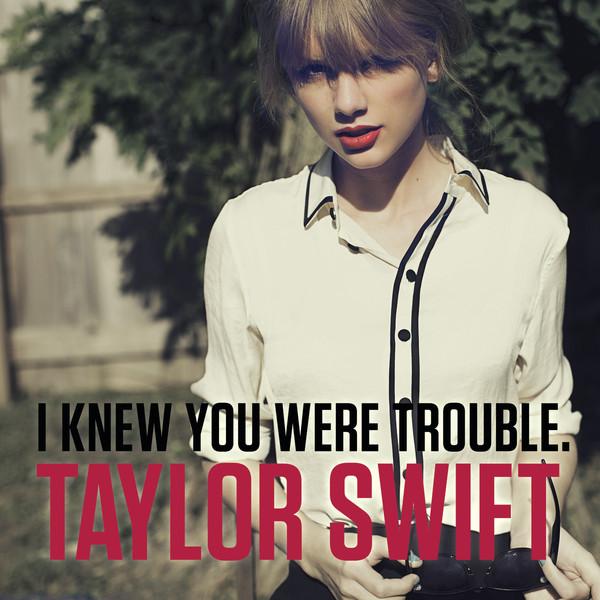 Survivor » Red [Resultados, Página 25] - Página 25 I-knew-you-were-trouble-single-cover-taylor-swift-itunes-plus-m4a