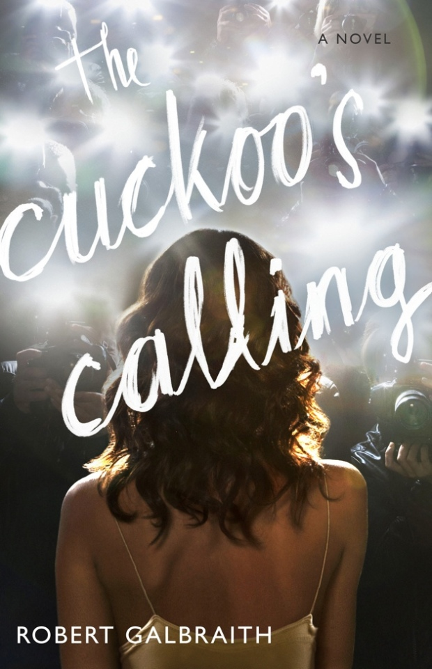 The Cuckoo's Calling - J.k. Rowling Robert Galbraith